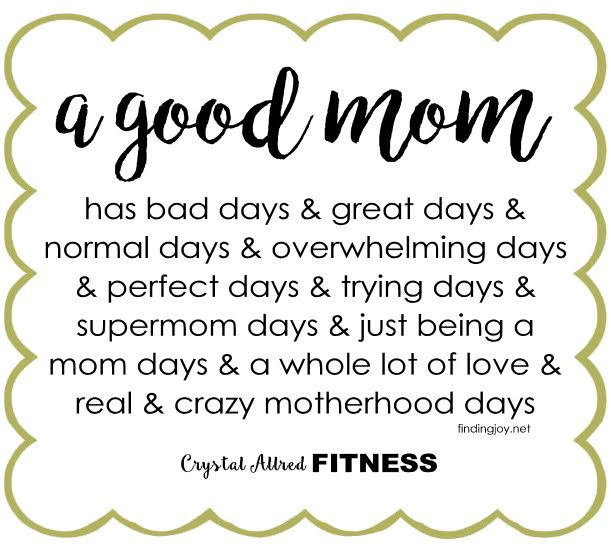 quote- good mom